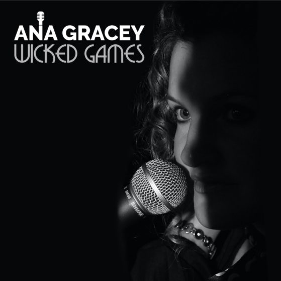 Ana Gracey - New Album -Wicked Games